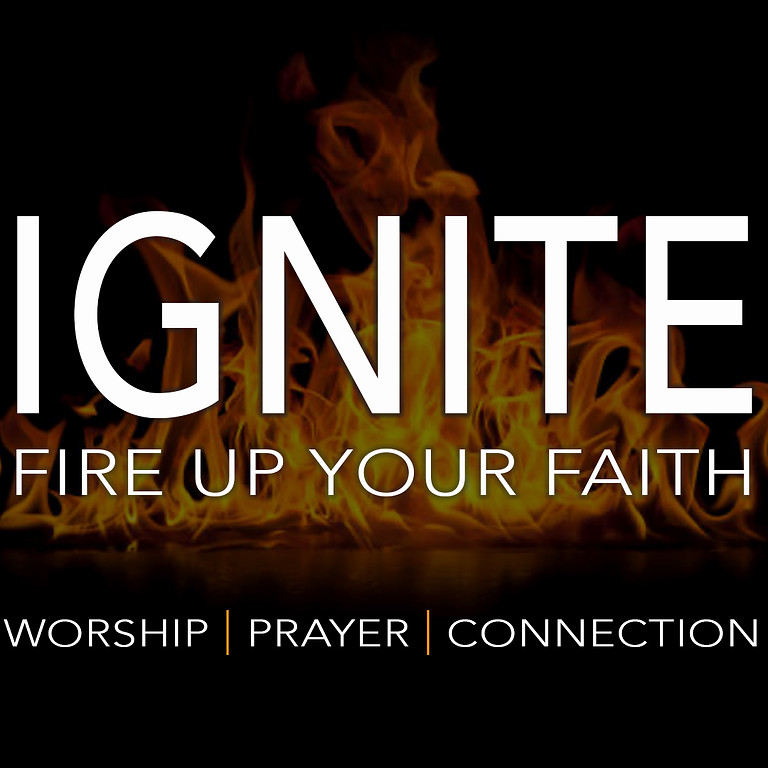 Ignite - Fire Up Your Faith