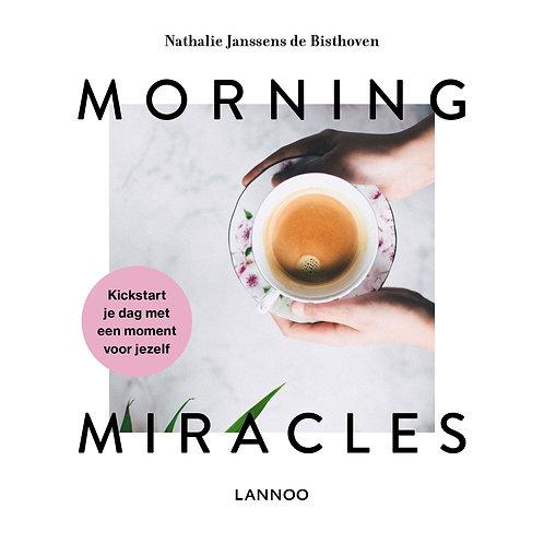 Morning miracles