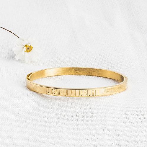 Armband • Ik draag je altijd bij mij. (kleur goud)