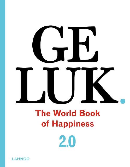 Geluk 2.0. The World Book of Happiness