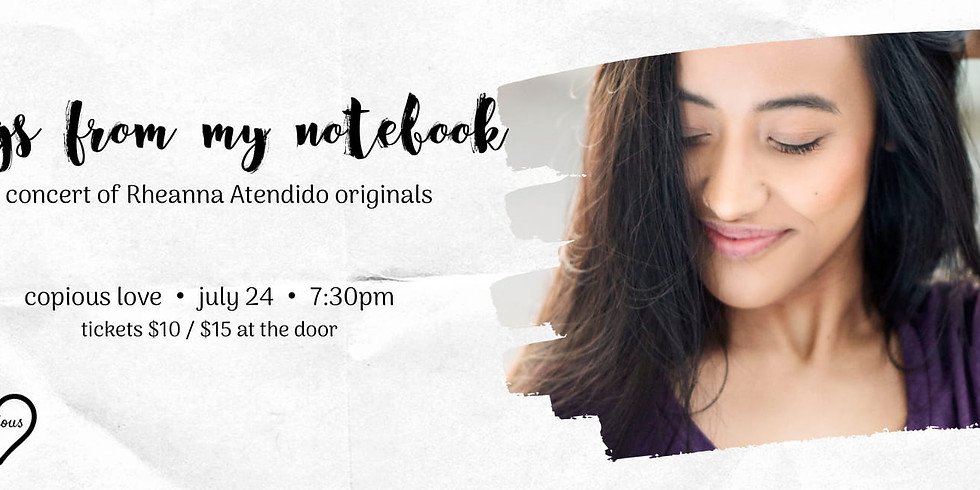 Rheanna Atendido: Songs from My Notebook [Concert]