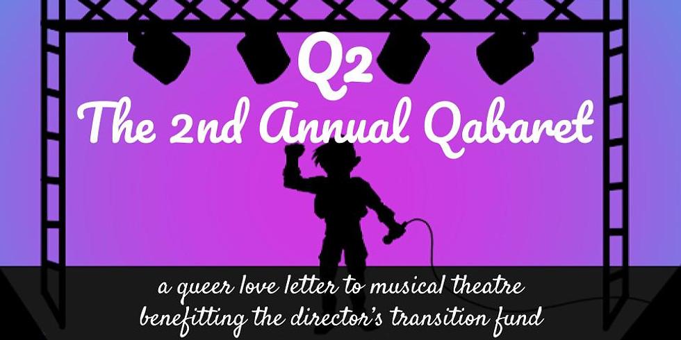 Q2: The 2nd Annual Qabaret [Variety Show]
