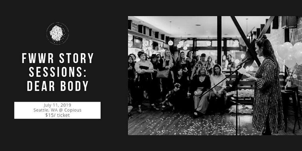 FWWR Story Sessions: Dear Body [Storytelling]