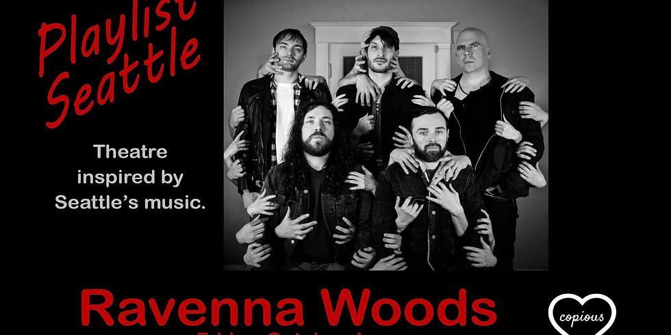 ROCKTOBER: Ravenna Woods [theatre & music]