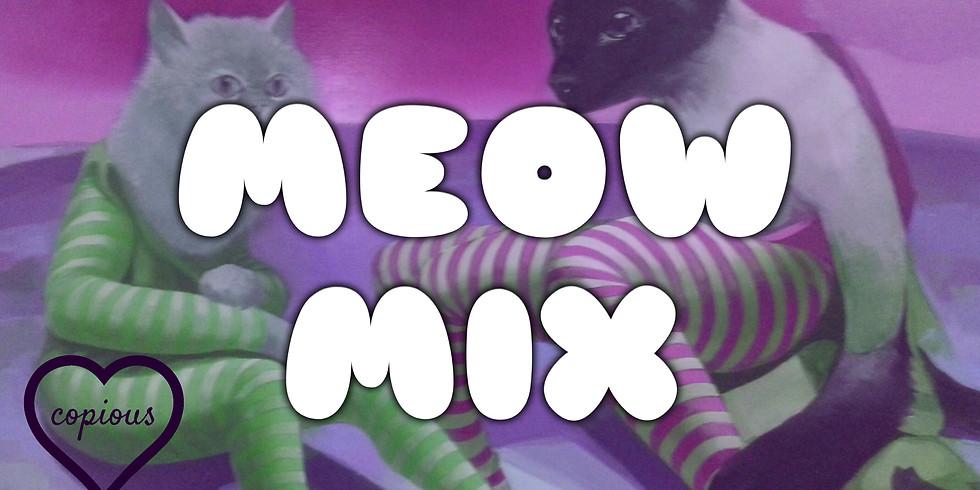 Meow Mix [Drag Show]