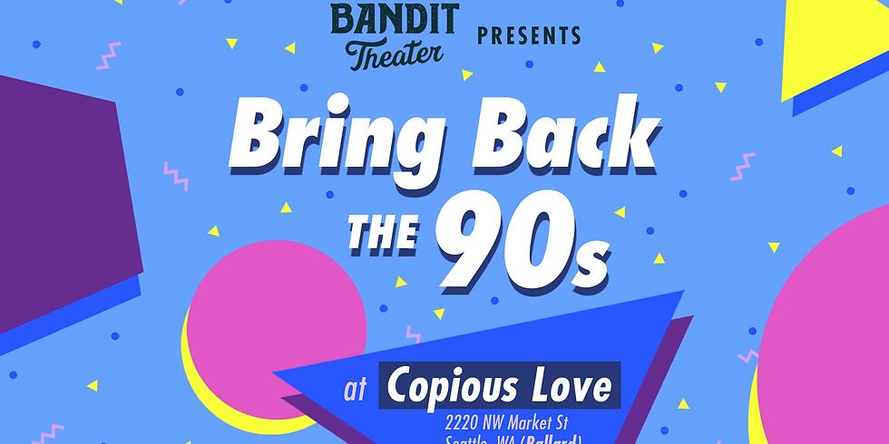 Bring back the 90's! [Improv]