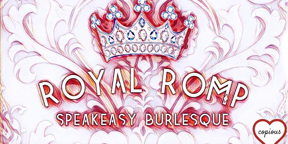Royal Romp Speakeasy Burlesque