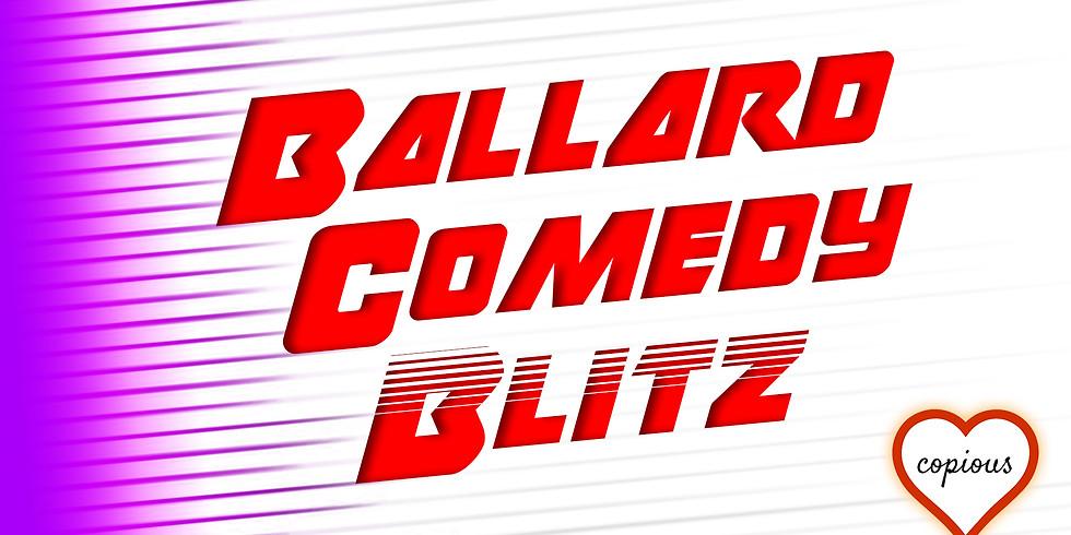 Ballard Comedy Blitz [Comedy]
