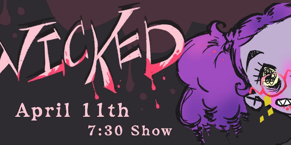 WICKED [Drag Show]