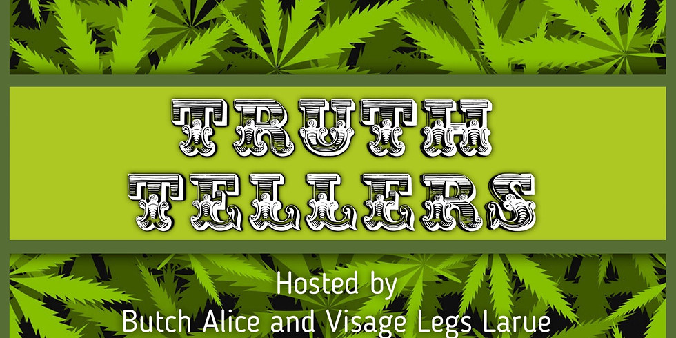 Truth Tellers 4/20 Late Night
