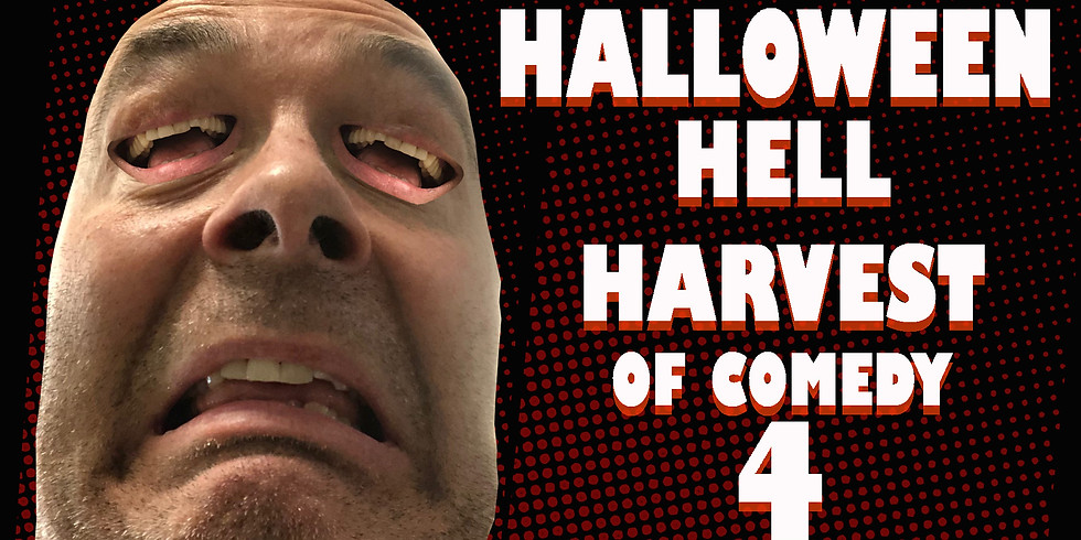 Fourth Annual Halloween Hell Harvest of Comedy [Sketch Comedy]