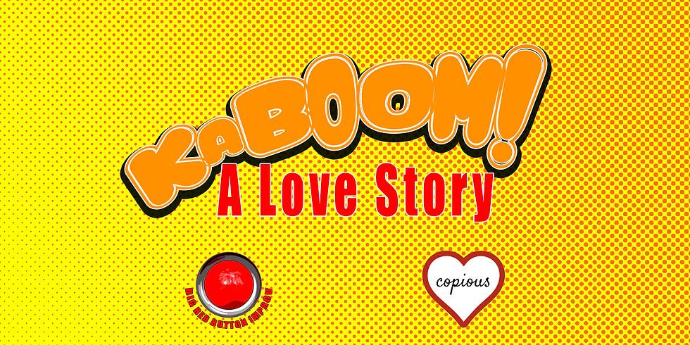 Kaboom: A Love Story [Comedy]