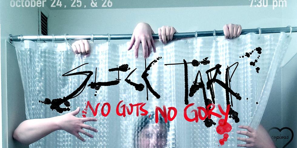 Slick Tarp: No Guts, No Gory [Horror]