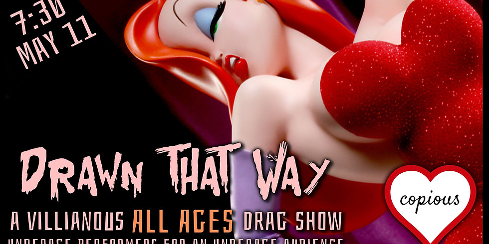 Drawn This Way [All Ages Drag Show]