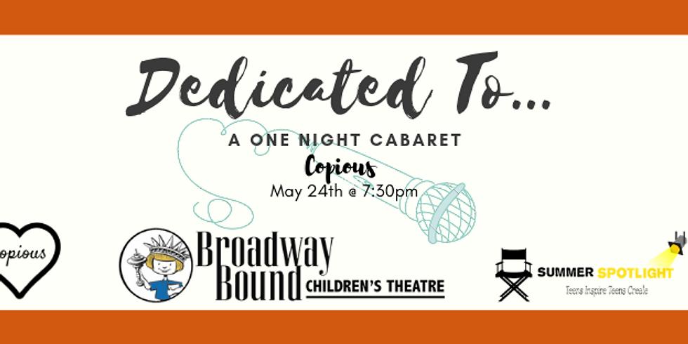 Dedicated To... [Broadway Cabaret]