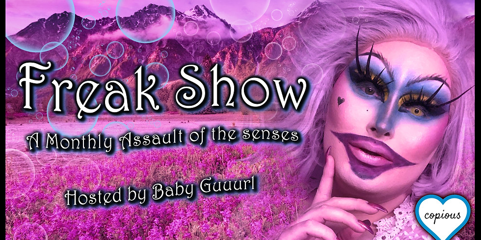 Freakshow with Baby Guuurl [Drag Show]