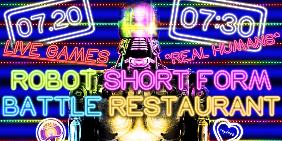 ROBOT SHORT FORM BATTLE RESTAURANT [Improv]