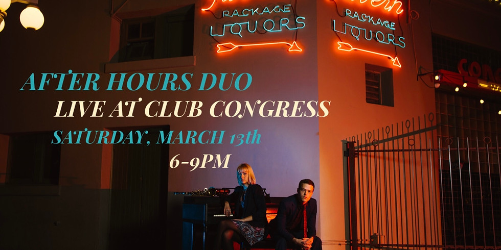 After Hours Duo Live at Club Congress
