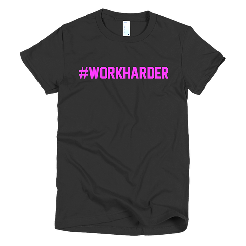 Work Harder Women's tee