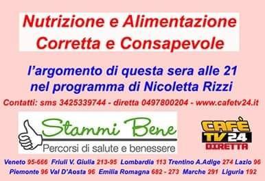 Nutrizione e alimentazione corretta e consapevole - STAMMI BENE