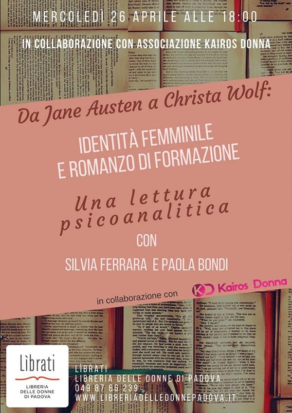 Da Jane Austen a Christa Wolf: identità femminile e romanzo di formazione,una lettura psicoanalitica