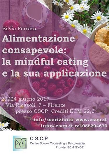 Alimentazione consapevole: la mindful eating e la sua applicazione nella pratica clinica