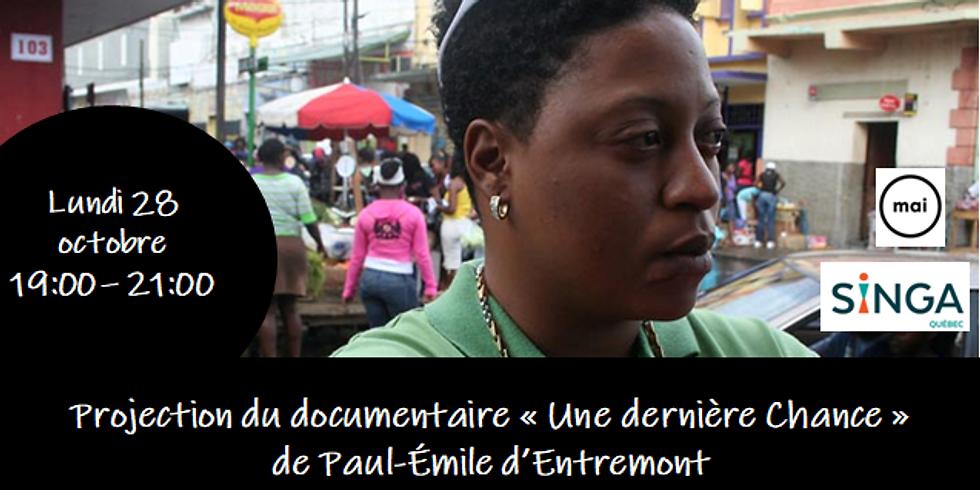 """Projection du documentaire """"Dernière chance"""" de Paul-Emile d'Entremont"""