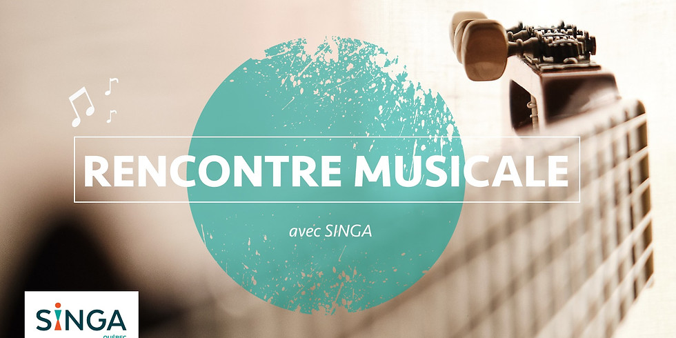 Rencontre musicale SINGA