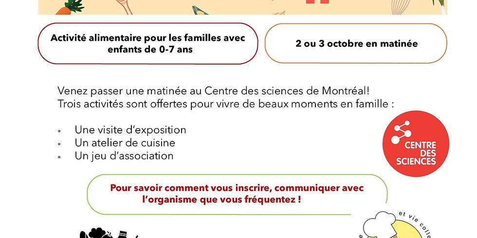Mini Menu avec le Centre des sciences de Montréal