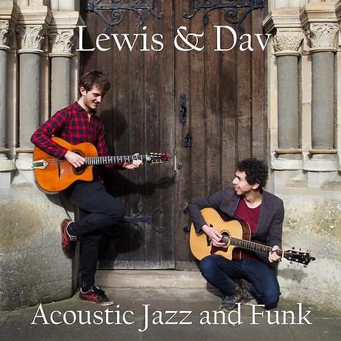 Lewis & Dav - Acoustic Jazz & Funk - Physical Album