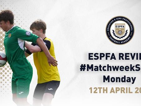 ESPFA MATCHWEEK REVIEW - #MatchweekSeven Monday fixtures