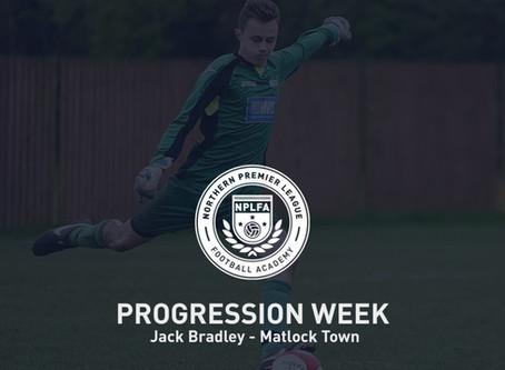 PROGRESSION WEEK – JACK BRADLEY