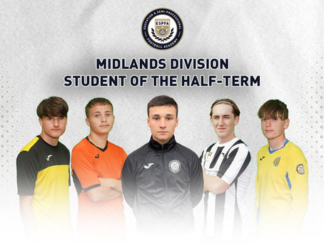 MIDLANDS DIVISION - STUDENT OF THE HALF TERM