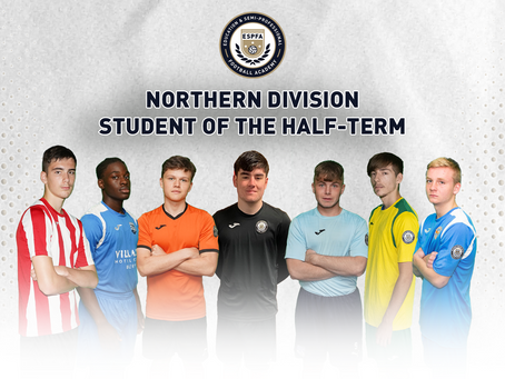 NORTHERN DIVISION - STUDENT OF THE HALF-TERM