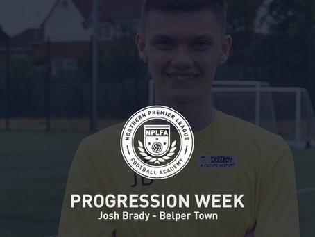 PROGRESSION WEEK – JOSH BRADY