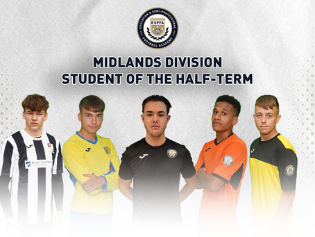 MIDLANDS DIVISION – STUDENT OF THE HALF-TERM