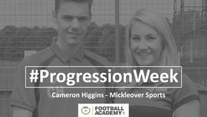 #ProgressionWeek – Cameron Higgins