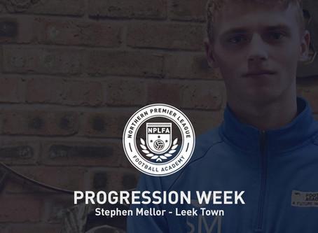 PROGRESSION WEEK – STEPHEN MELLOR