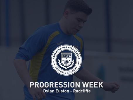 PROGRESSION WEEK – DYLAN EUSTON