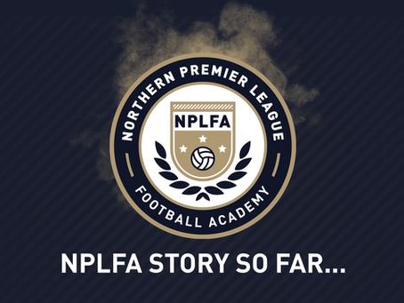 THE NPLFA STORY SO FAR...
