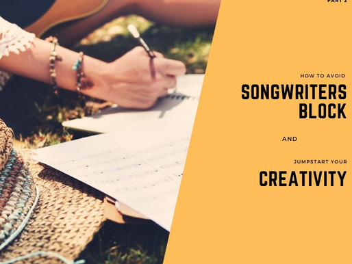 Songwriters Block:  How to Jumpstart Your Creative Flow