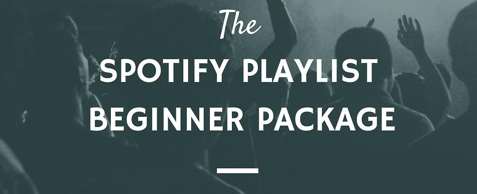 Spotify Playlist Beginner Package