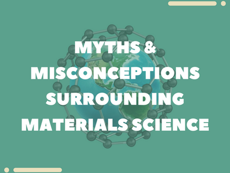 Myths and Misconceptions Surrounding Materials Science