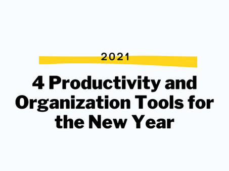4 Productivity and Organization Tools for 2021