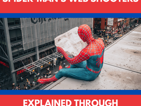 Spider-Man's Web Shooters Explained Through Materials Science
