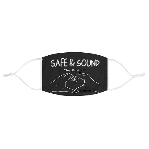 SAFE & SOUND (B&W on Fabric Face Mask)