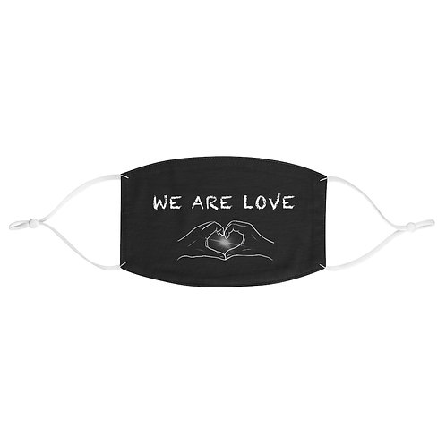 SAFE & SOUND (B&W WE ARE LOVE on Fabric Face Mask)
