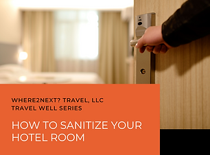 Travel Well - Sanitize Hotel Room.png