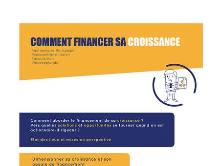 COMMENT FINANCER SA CROISSANCE