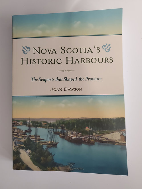 "475 ""Nova Scotia's Historic Harbours"" Book"